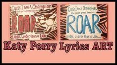DIY KATY PERRY ROAR LYRICS ART