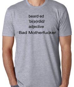 Bearded Bad Motherfu
