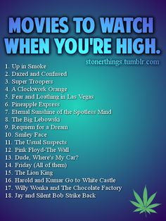 Movie to watch when stoned #high just to name a few...  Harold & Kumar Escape Guantanamo Bay, Rolling Kansas, Fritz The Cat, Wizards, Allegro Non Troppo, and more.