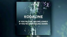 love kodaline. And this song ☺