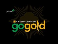 This video will help girls and adults get excited about working on Gold Award projects