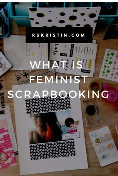 What is Feminist Scrapbooking