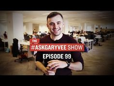 #AskGaryVee Episode 99: Human Interaction, Being Selfish, & What Happened to Blogging - YouTube