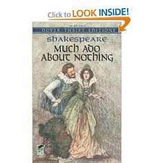 Chaplain Paige recommends Much Ado About Nothing by  William Shakespeare.  It is one of her favorites!