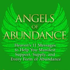 Angels of Abundance is our book about manifesting supply and support for your life purpose.