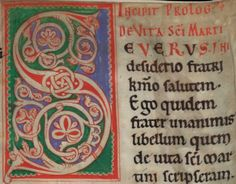 Initial and incipit from a Martinellum: a collection of texts about Saint Martin of Tours (316/317-397) (Utrecht?, c. 1175-1200). Source: http://bc.library.uu.nl/node/32