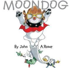 Moondog: Amazon.de: John A Rowe: Bücher