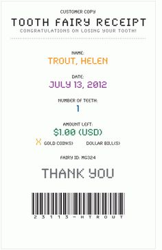 Cute! Tooth Fairy Receipt   & cute way to remember dates.