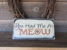 funny cat sign, funny pet sign, sood sign, hand painted sign, distressed sign, primitive home decor