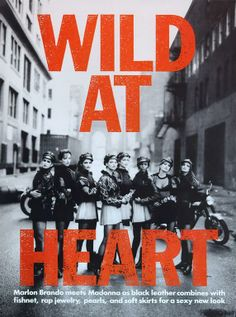 Favorite Editorial of All Time  WILD AT HEART VOGUE September 1991 shot by Peter Lindbergh styled by Grace Coddington