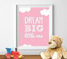 "Nursery Printable ""Dream Big Little One"" Kids Decor Printable Poster Pink Nursery Decor Baby Girls Room Wall Art Kids Room Digital Download"