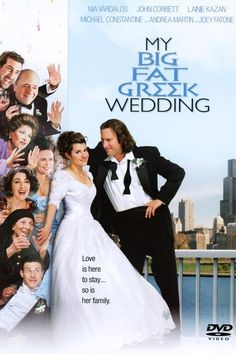 My BIG FAT GREEK Wedding - Watched this so many times and it makes me laugh every time :D
