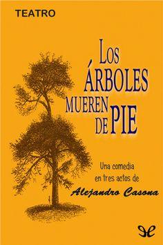 Los árboles mueren de pie - http://descargarepubgratis.com/book/los-arboles-mueren-de-pie/ #epub #books #libros