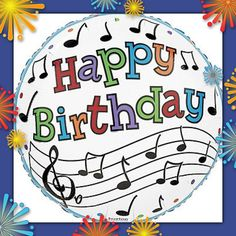 Music Notes Staff Rock n Roll Dance Happy Birthday Party Balloon Free Musical Birthday Cards, Happy Birthday Music Notes, Happy Birthday Parties, Happy Birthday Quotes, Happy Birthday Images, Birthday Messages, Happy Birthday Wishes, Birthday Fun, Happy Birthday Steve