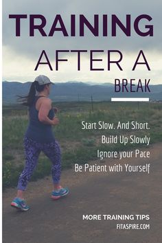 Ready to return to Run Training after a Break? Try these tips to come back and preserve your sanity! (via @fitaspire)
