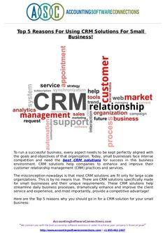 To run a successful business, every aspect needs to be kept perfectly aligned with the goals and objectives of that organization. Read full document about CRM solutions for small business here @slideShare