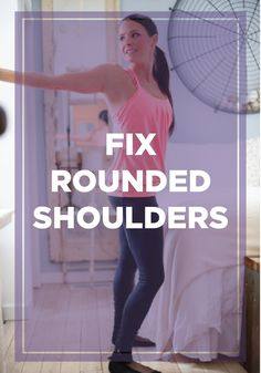 Have rounded shoulders? These exercises will help straighten you out.