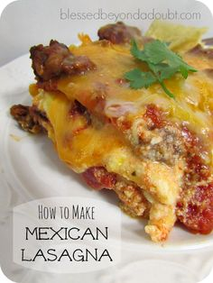 The best beef Mexican lasagna that your family will love!