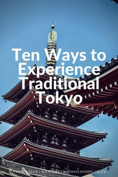 Japan Travel Inspiration - Ten Ways to Experience Traditional Tokyo Rome Travel, Japan Travel, Japan Trip, Best Travel Guides, Travel Tips, Cool Places To Visit, Places To Go, Best Restaurants In Rome, The Sun Also Rises