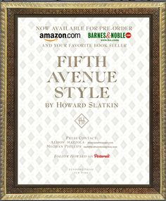 FIFTH AVENUE STYLE by Howard Slatkin now available for pre-order at Amazon or B