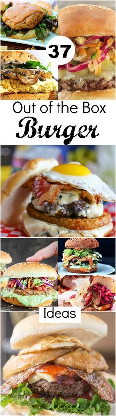 37 Out of the Box Burger Ideas ~ Burgers, burgers, and more burgers, from the classic beef burger to unique meatless options and everything in-between