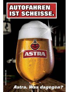 Bilder: Astra Plakate Funny Parents, Beer Commercials, Beer Poster, Great Ads, Beer Brands, Advertising Poster, Bottle Design, Funny Cartoons, Brewery