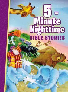 Perfect for bedtime!!!  5-Minute Nighttime Bible Stories by Thomas Nelson