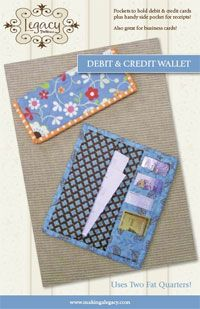 Debit and Credit Wallet Pattern - uses 2 fat quarters! http://www.kayewood.com/item/Debit_Credit_Wallet/1395 $8.00