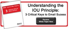 Free White Paper - Understanding the IOU Principle: 3 Critical Keys to Email Success