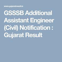 GSSSB Additional Assistant Engineer (Civil) Notification : Gujarat Result