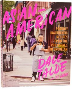 Asian American - Dale Talde Cookbook — Talde Brooklyn