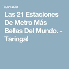 Las 21 Estaciones De Metro Más Bellas Del Mundo. - Taringa!