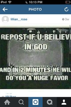 Whatever I don't think these are real but I believe in God so I guess I will I also believe in her and Athena to tho Bible Verses Quotes, Faith Quotes, True Quotes, Luck Quotes, Chain Messages, Jesus On The Cross, God Loves You, Faith In Humanity, Quotes About God