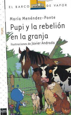 María Menéndez Ponte: Pupi y la rebelión en la granja (SM)