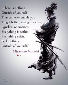 The words of Wisdom Wisdom Quotes, Me Quotes, Motivational Quotes, Inspirational Quotes, Legend Quotes, Confucius Quotes, The Words, Miyamoto Musashi, Warrior Quotes