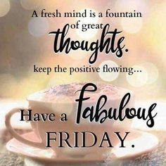 Friday Morning Greetings, Friday Morning Quotes, Happy Friday Quotes, Good Morning Thursday, Good Morning Msg, Thursday Quotes, Good Morning Messages, Good Morning Quotes, Friday Sayings