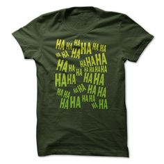 HA HA HA The Laughing T Shirt