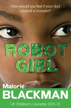 Robot Girl by Malorie Blackman https://www.amazon.co.uk/dp/1781124590/ref=cm_sw_r_pi_dp_x_xgn9xbF7JP9D8