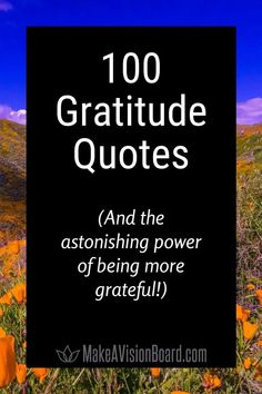 Gratitude Quotes (100 Inspiring Quotes + the Benefits of Being Grateful)