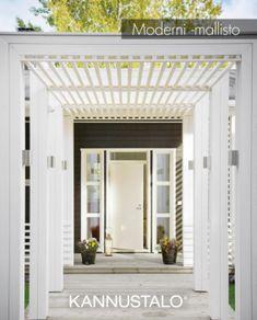 kannustalo_modernit Pergola, Outdoor Living, Outdoor Decor, Modern Exterior, My Dream Home, Modern Farmhouse, Outdoor Gardens, Outdoor Structures, Architecture
