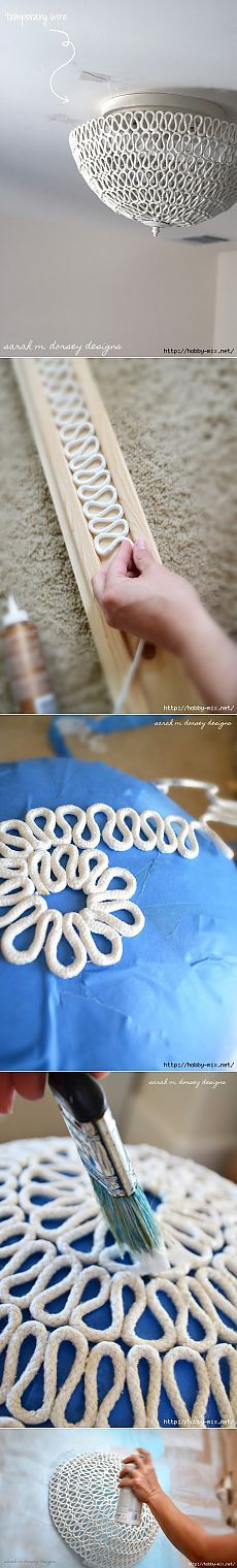 Плетеный купольный плафон для лампы из хлопчатобумажной веревки от Sarah M. Dorsey. Красиво. Мастер- класс.