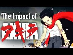 The Impact of Akira: The Film that Changed Everything - YouTube