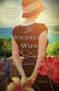 "The Soldier's Wife by Margaret Leroy ... Another pinner wrote, ""This book put me into a serious ""book hangover"" for days! Great read!"""