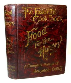 Antique COOKBOOK Cookery VICTORIAN 1896 RECIPES Pastry CONFECTIONERY
