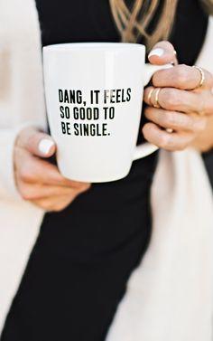 Single Life Mug by: ILY COUTURE ilycouture.com
