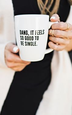Single Life Mug by: ILY COUTURE ilycouture.com