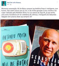 Baudalola: A amizade é um amor que nunca morre. Mario Quintana / Livros de Sebastião Salgado e Antonio Prata