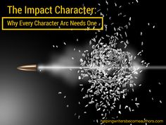 If the antagonist represents the story's outer conflict, then the impact character represents the inner conflict.