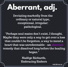 Today's #wordoftheday, aberrant, comes from Nadege Richards' novel Embracing Embers.