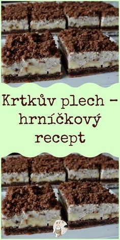 Czech Desserts, Sweet Desserts, Sweet Recipes, Baking Recipes, Dessert Recipes, Czech Recipes, Sweets Cake, Holiday Baking, No Bake Cake